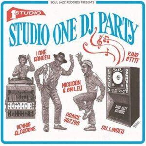 SOUL JAZZ RECORDS PRESENTS - STUDIO ONE DJ PARTY
