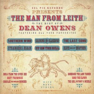 DEAN OWENS - THE MAN FROM LEITH: THE BEST OF DEAN OWENS