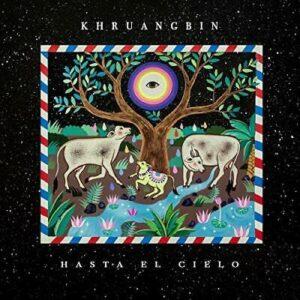 KHRUANGBIN - HASTA EL CIELO (BLACK VINYL)