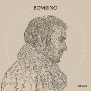 BOMBINO - DERAN