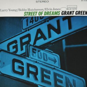 Grant Green / Street Of Dreams