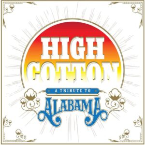 VARIOUS ARTIST- HIGH COTTON SONGS OF ALABAMA
