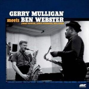 GERRY MULLIGAN - Meets Ben Webster