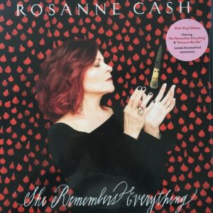 ROSEANNE CASH - SHE REMEMBERS EVERYTHING (PINK)
