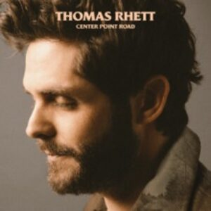 Thomas Rhett - Centre Point Road