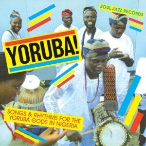 SOUL JAZZ PRESENTS - Yoruba!