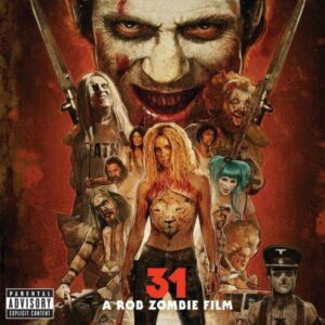 ORIGINAL SOUNDTRACK - 31 - A Rob Zombie Film