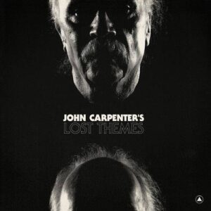 John Carpenter - John Carpenter's Lost Themes