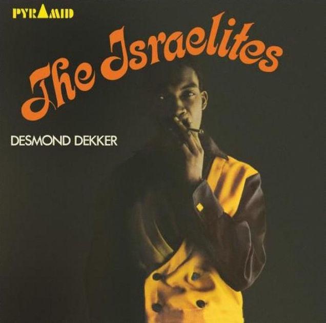Desmond Decker - The Israelites