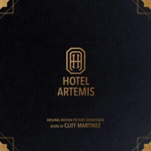 OST - HOTEL ARTEMIS