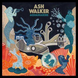 ASH WALKER - AQUAMARINE - black vinyl