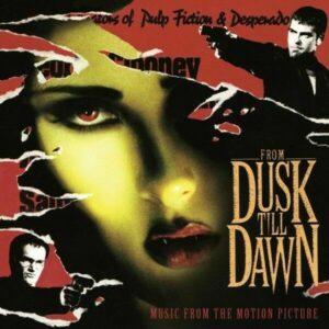 OST - FROM DUSK TILL DAWN