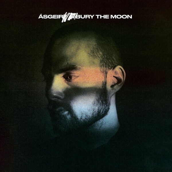 Asgeir - Bury The Moon