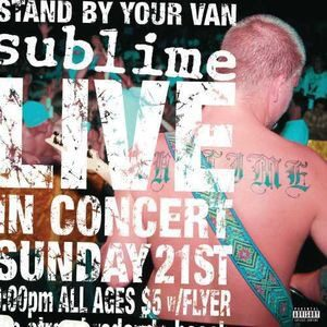 SUBLIME - Stand By Your Van