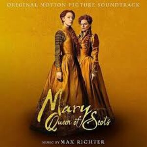 MAX RITCHER OST - MARY QUEEN OF SCOTS