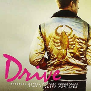 CLIFF MARTINEZ - DRIVE ORIGINAL SOUNDTRACK