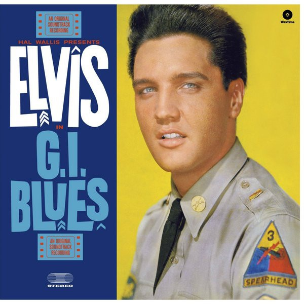 ELVIS PRESLEY - Gi Blues