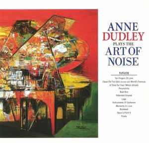Anne Dudley - Art Of Noise