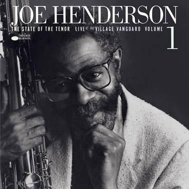 Joe Henderson - The State Of The Tenor - Live At The Village Vanguard, Volume 1 [Pre-Order]
