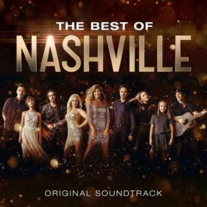 NASHVILLE CAST - THE BEST OF NASHVILLE