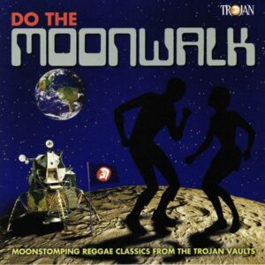 TROJAN - DO THE MOONWALK