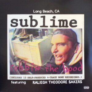 SUBLIME - Robbin The Hood