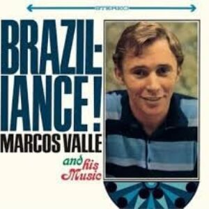 Marcos Valle And His Music – Braziliance!
