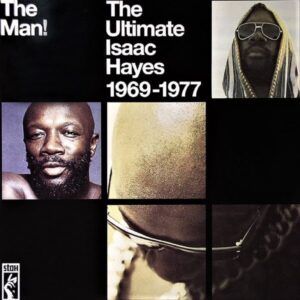 Isaac Hayes – The Man!