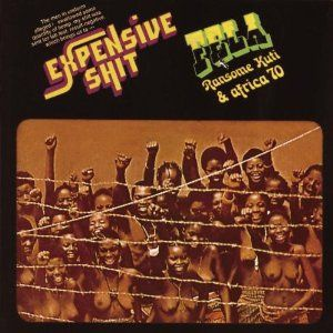 Fela Kuti - Expensive Shit