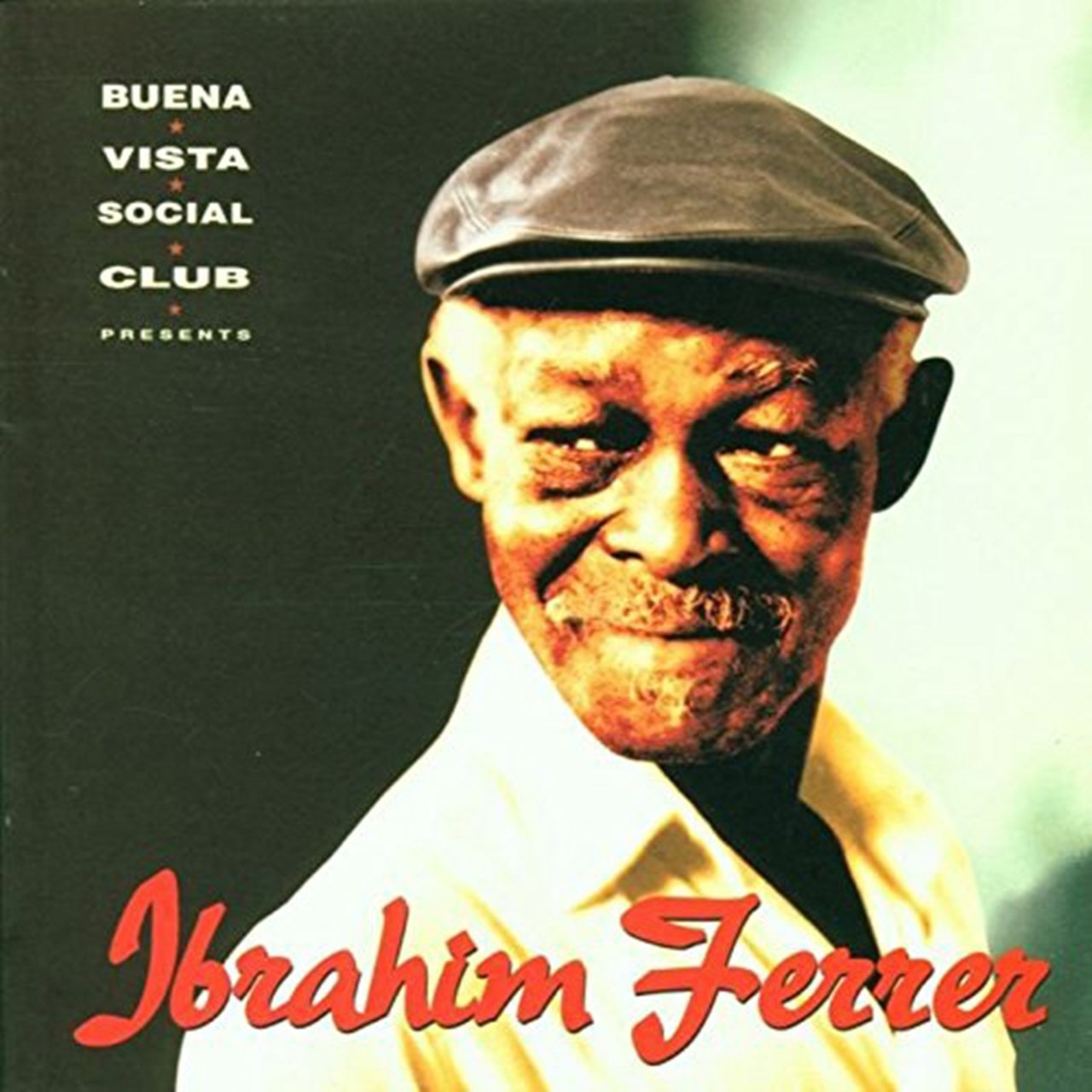 BUENA VISTA SOCIAL CLUB - IBRAHIM FERRER