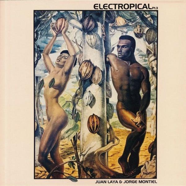 JUAN LAYA & JORGE MONTIEL - Electropical. Pt. 3