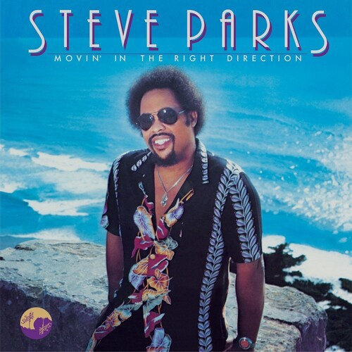 STEVE PARKS - Movin' in the right direction