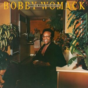 Womack, Bobby / Home Is Where The Heart Is (1LP)