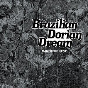 Manfredo Fest - Brazillian Dorian Dream