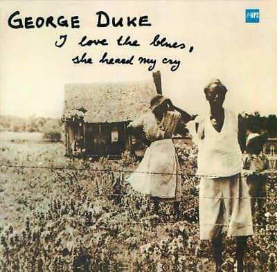 George Duke - I love the blues / She heard me Cry
