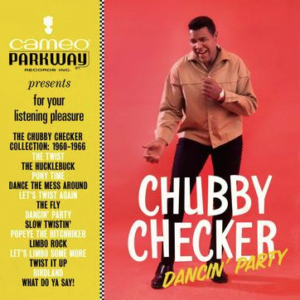 Chubby Checker -Dancin Party - The Chubby Checker Collection 1960-1966