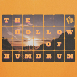 RED RUM CLUB - THE HOLLOW OF HUMDRUM