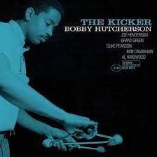 Bobby Hutcherson - The Kicker (Tone Poet Edition)