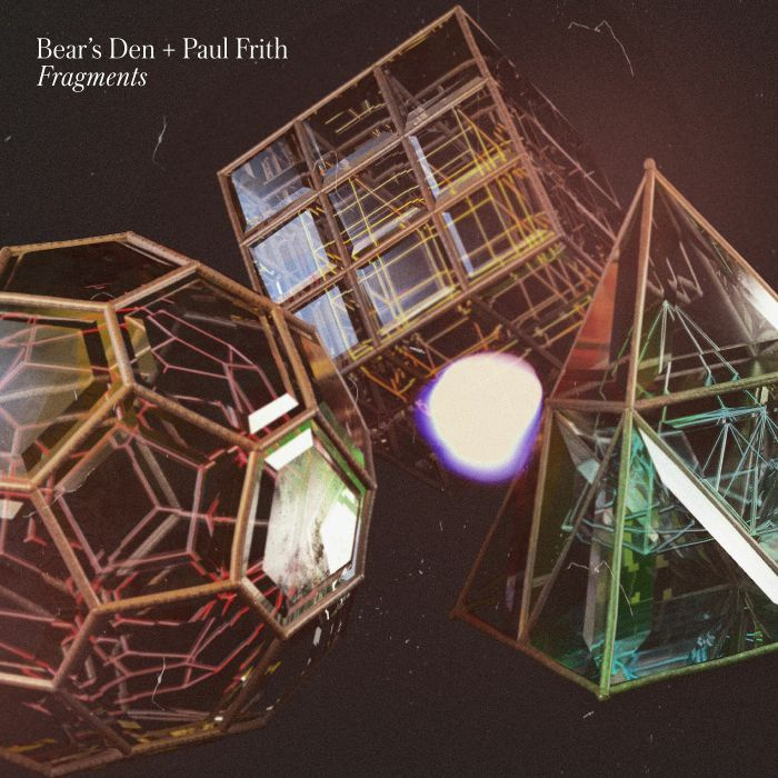 Bear's Den Paul Frith - Fragments