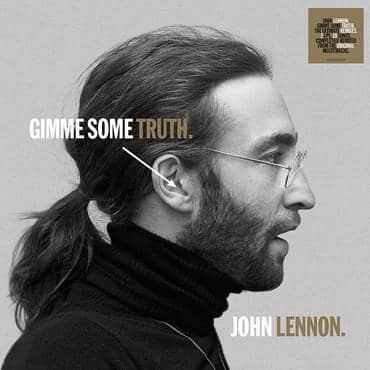 JOHN LENNON - GIMME SOME TRUTH.