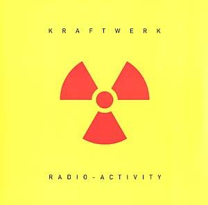 KRAFTWERK - RADIO ACTIVITY (SPEZIAL EDITION FARBIGES VINYL)
