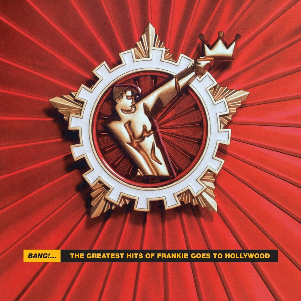 BANG! - THE GREATEST HITS OF FRANKIE GOES TO HOLLYWOOD