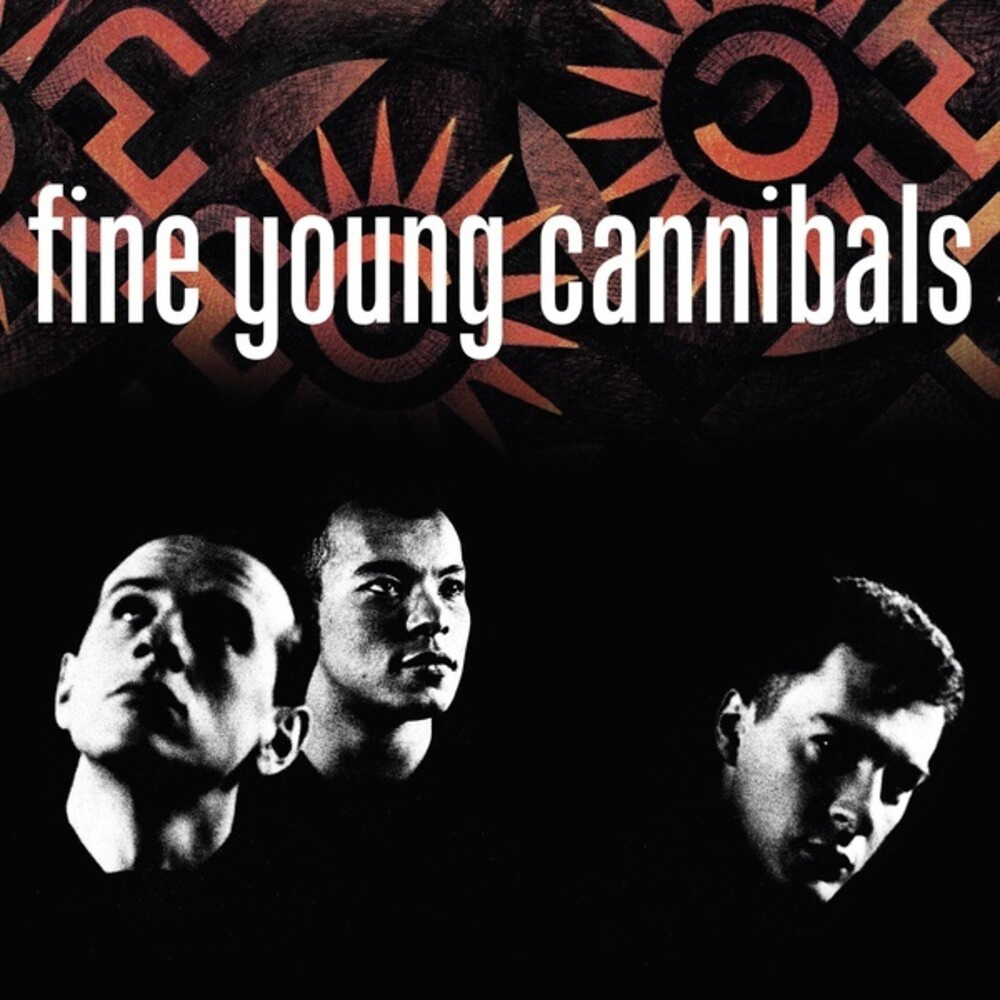 FINE YOUNG CANNIBALS - FINE YOUNG CANNIBALS (35 YEAR ANNIVERSARY EDITION)