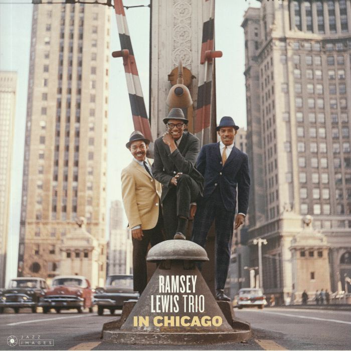 Ramsey Lewis Trio - In Chicago