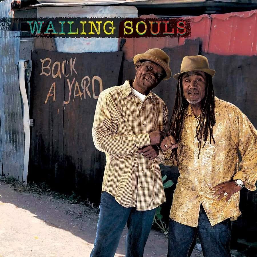 Wailing Souls / Back A Yard