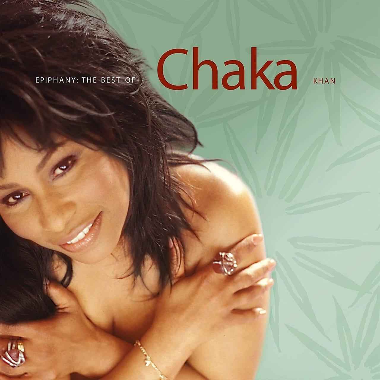 Chaka Khan - Epiphany: The Best Of Chaka Khan