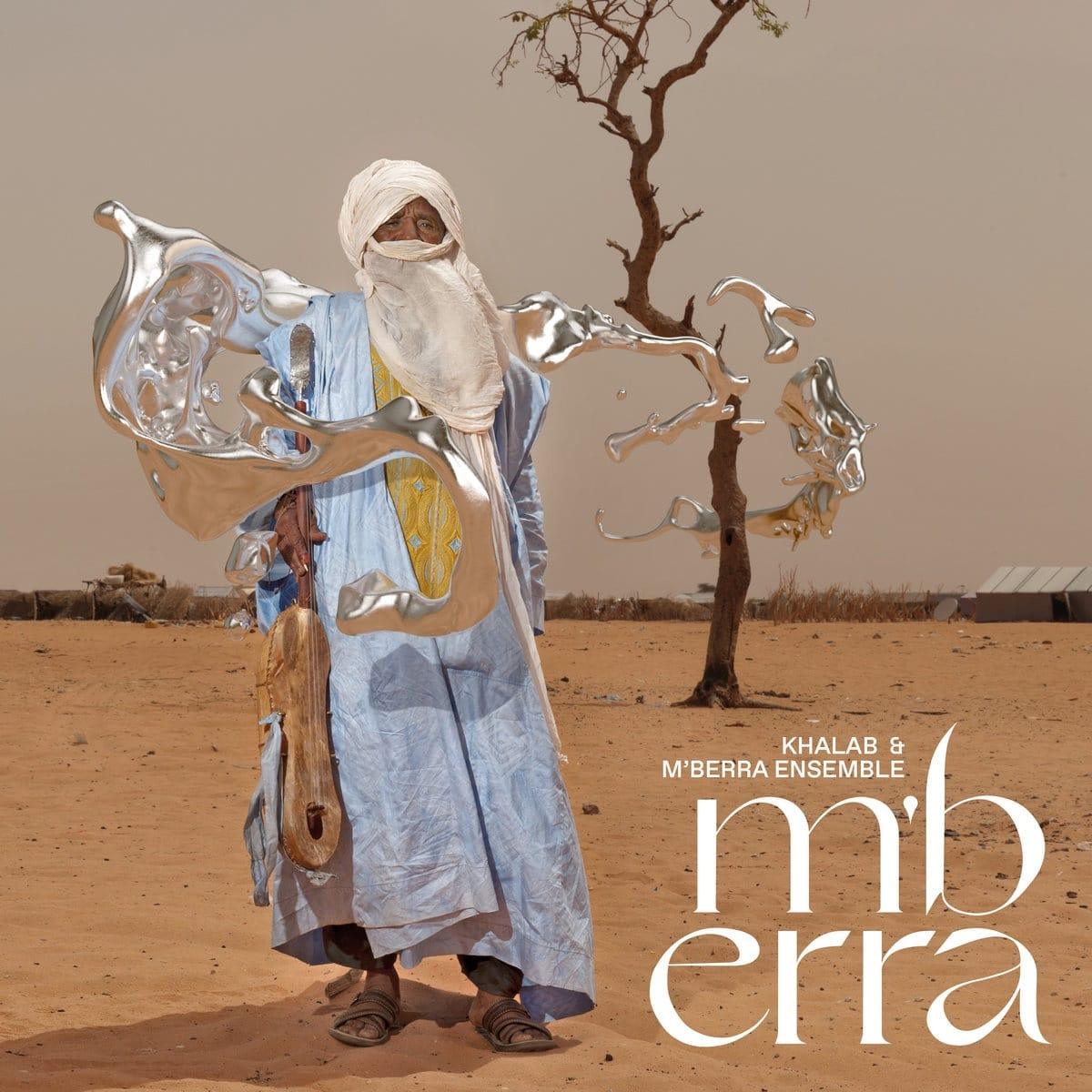 KHALAB & MBERRA ENSEMBLE - MBERRA