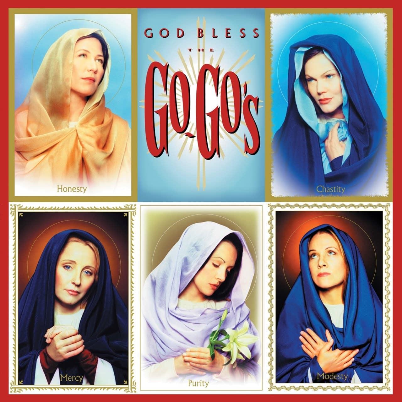 THE GO GO'S - GOD BLESS THE GO GOS