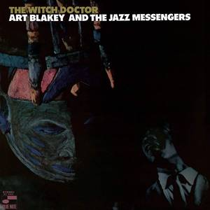 ART BLAKEY - THE WITCH DOCTOR (BLUE NOTE TONE POET)