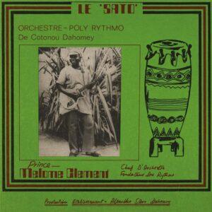 LE SATO - Orchestre - Poly Rythmo De Cotonou Dahomey